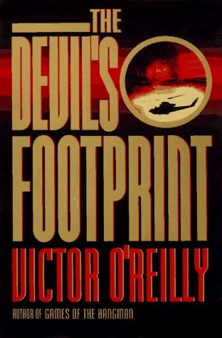 book cover of <br /><br />The Devil's Footprint <br /><br /> (Hugo Fitzduane, book 3)<br /><br />by<br /><br />Victor O'Reilly