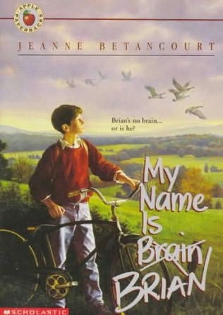 book cover of My Name Is Brain Brian