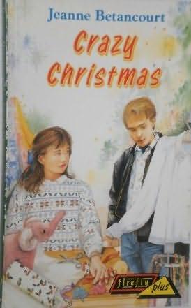 book cover of Crazy Christmas