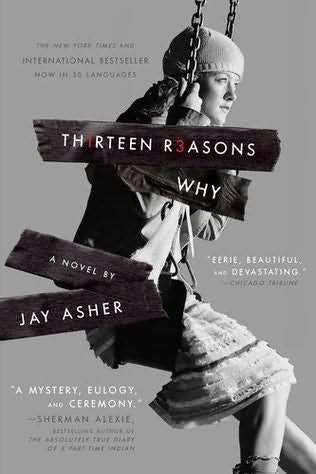 book cover of   Th1rteen R3asons Why   (Thirteen Reasons Why)   by  Jay Asher