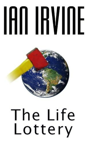 book cover of The Life Lottery