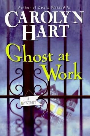 Ghost at work bailey ruth book 1 by carolyn hart