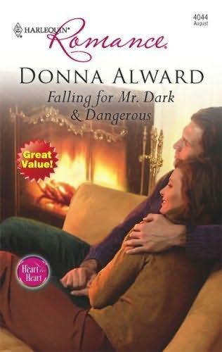 book cover of Falling For Mr. Dark & Dangerous