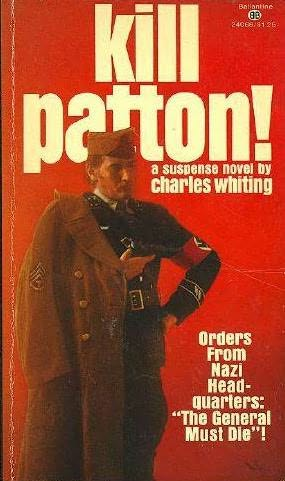 book cover of Kill Patton! (Whiting)