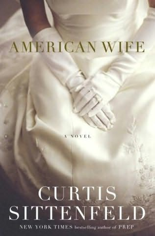 book cover of  American Wife  by Curtis Sittenfeld