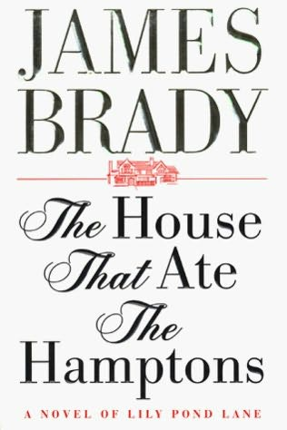 book cover of The House That Ate the Hamptons