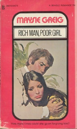 Rich Man, Poor Girl By Maysie Greig-4780