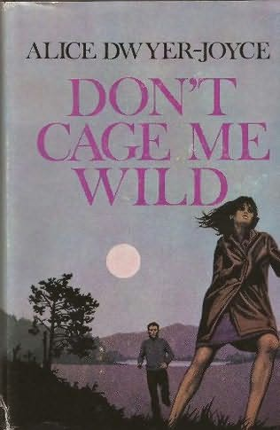 book cover of Don\'t Cage Me Wild