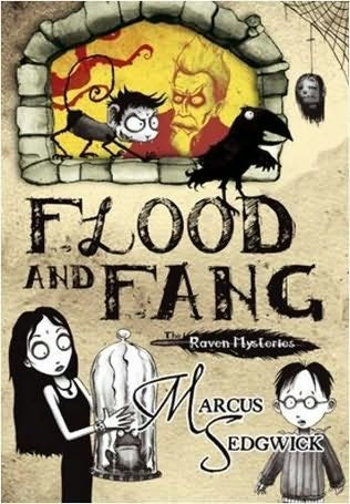 book cover of   Flood and Fang    (Raven Mysteries, book 1)  by  Marcus Sedgwick