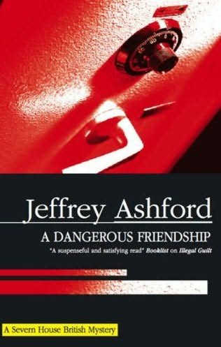book cover of A Dangerous Friendship