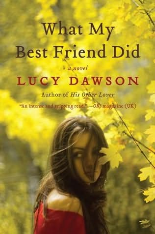 book cover of What My Best Friend Did