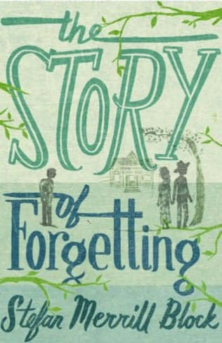 book cover of The Story of Forgetting