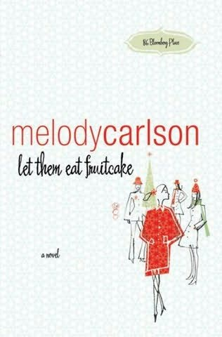 book cover of Let Them Eat Fruitcake