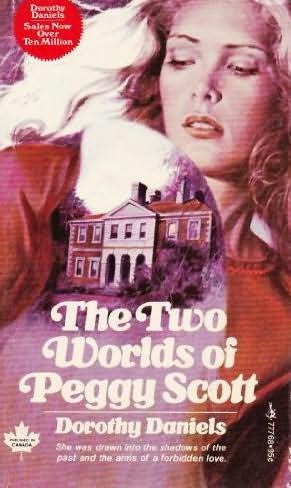 book cover of The Two Worlds of Peggy Scott