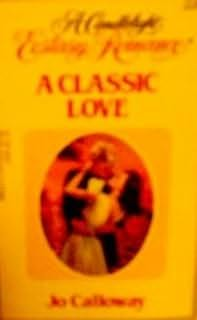book cover of A Classic Love
