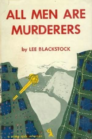 book cover of All Men Are Murderers