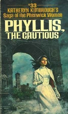 book cover of Phyllis, the Cautious