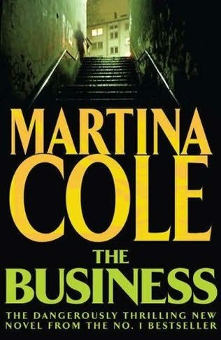 Novel 15 - The Business - Martina Cole