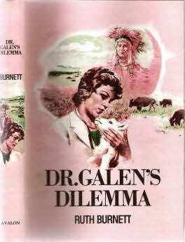 book cover of Dr. Galen\'s Dilemma
