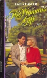 book cover of His Woman\'s Gift