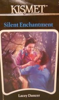 book cover of Silent Enchantment