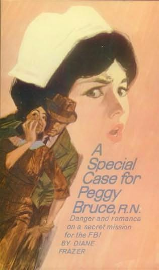 book cover of A Special Case for Peggy Bruce, R.N