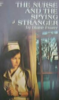 book cover of The Nurse And The Spying Stranger