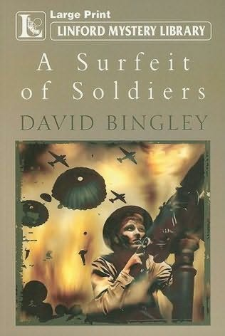 book cover of A Surfeit Of Soldiers