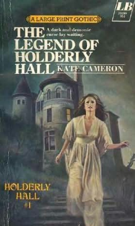 book cover of The Legend of Holderly Hall