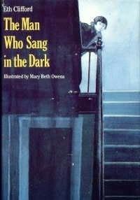 book cover of The Man Who Sang in the Dark