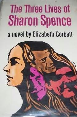 book cover of The Three Lives of Sharon Spence