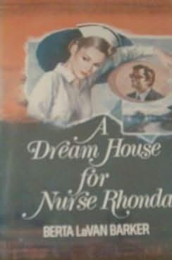 book cover of A Dream House for Nurse Rhonda