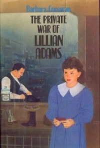 book cover of The Private War of Lillian Adams