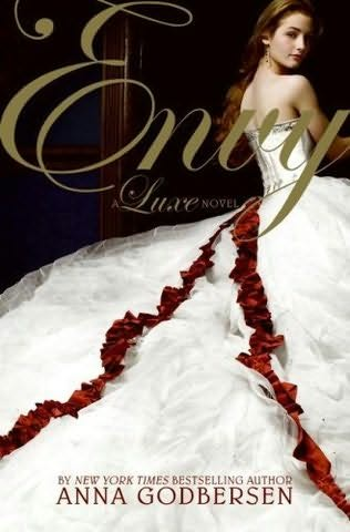 book cover of   Envy    (Luxe, book 3)  by  Anna Godbersen