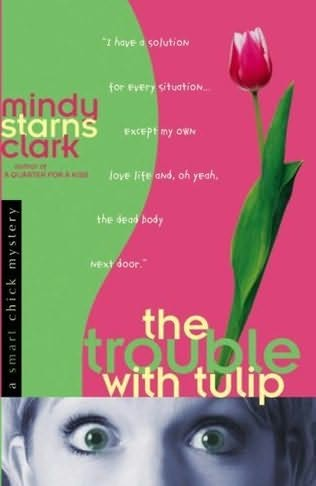 book cover of The Trouble with Tulip