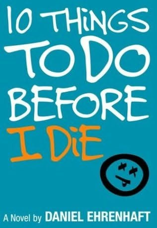 book cover of 10 Things to Do Before I Die