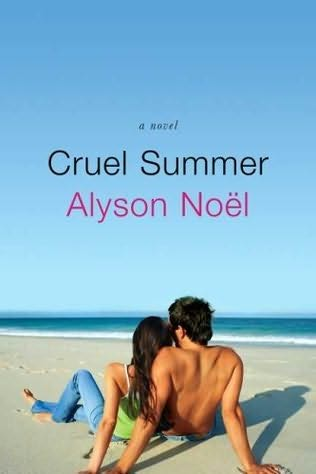 book cover of   Cruel Summer   by  Alyson Noël