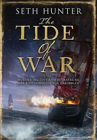 book cover of  The Tide of War   (Nathan Peake, book 2) by Seth Hunter