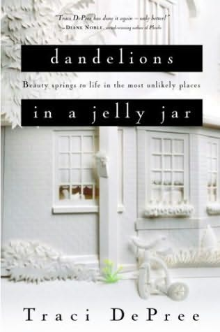 book cover of Dandelions in a Jelly Jar