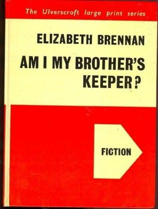 book cover of Am I My Brother\'s Keeper?