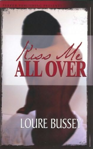 book cover of Kiss Me All Over