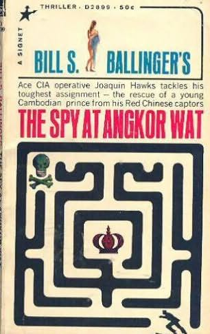 book cover of The Spy At Angkor Wat