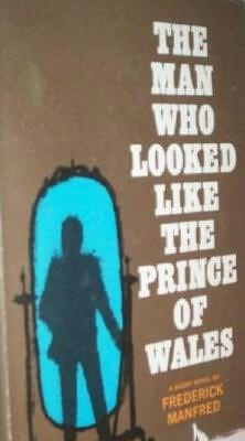 book cover of The Man Who Looked Like the Prince of Wales