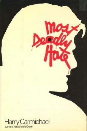 book cover of Most Deadly Hate