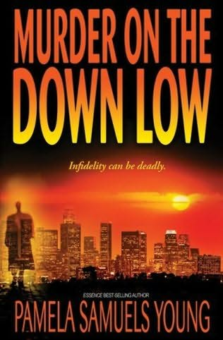 Murder on the Down Low - Pamela Samuels-Young