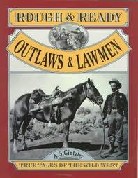 book cover of Rough and Ready Outlaws and Lawmen