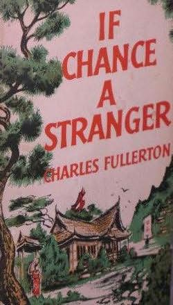 book cover of If Chance a Stranger