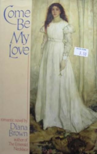 book cover of Come Be My Love