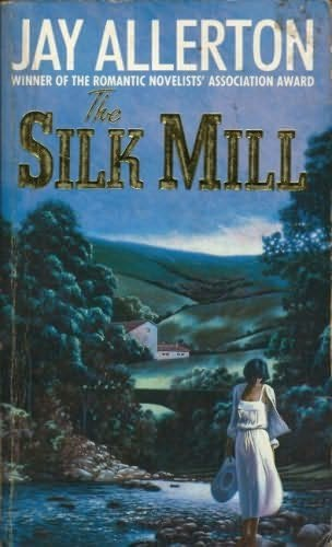 book cover of The Silk Mill
