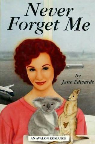 book cover of Never Forget Me